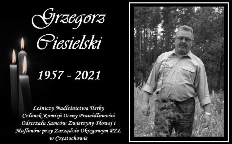 Do Krainy Wiecznych Łowów odszedł Kolega Grzegorz Ciesielski